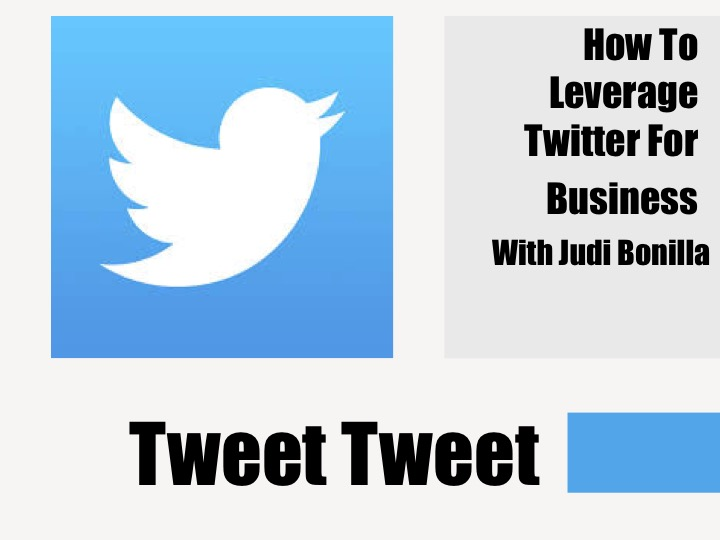 Twitter For Business With Judi Bonilla